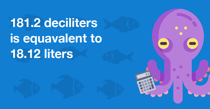 181.2 Deciliters In Liters - How Many Liters Is 181.2 ...